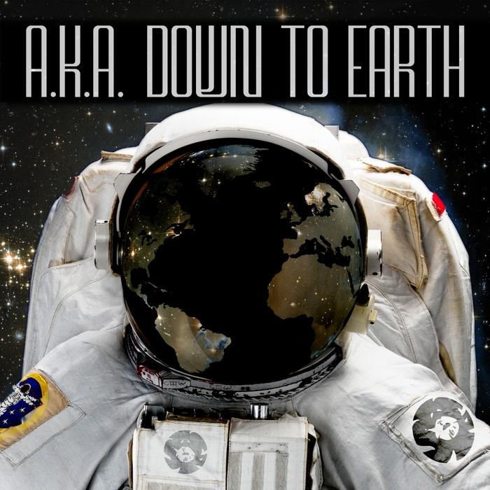 AKA - Down To Earth
