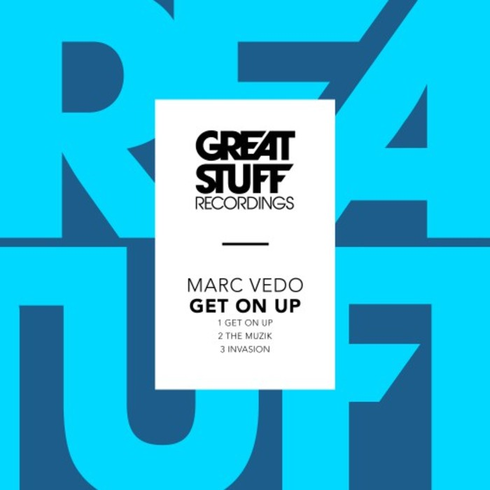MARC VEDO - Get On Up