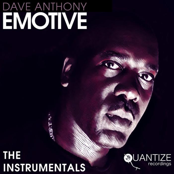 DAVE ANTHONY - Emotive (The Instrumentals)