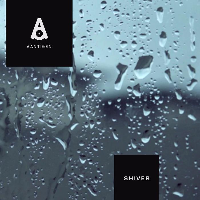 AANTIGEN - Shiver