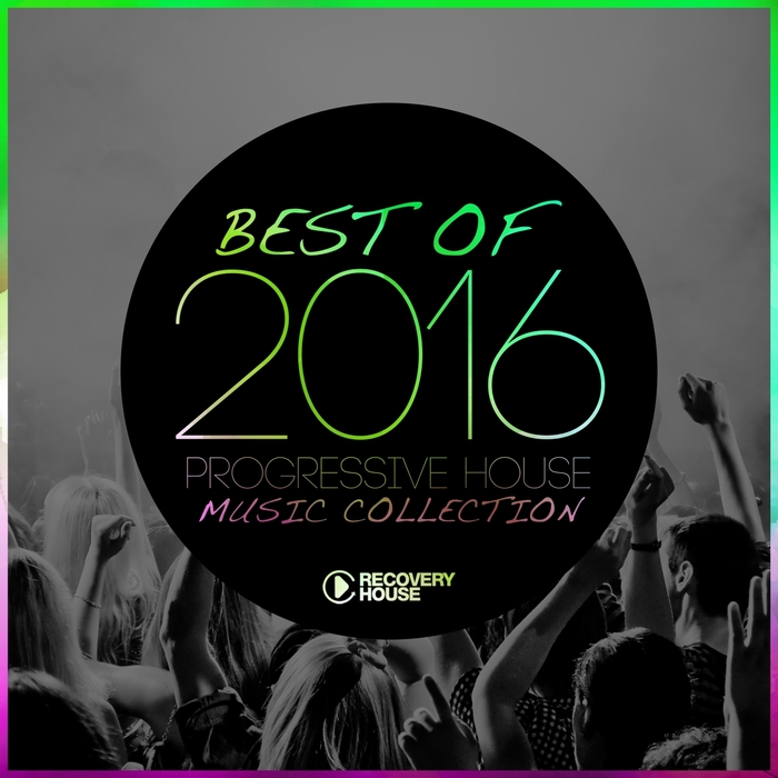 Various best of 2016 progressive house music collection for Progressive house music