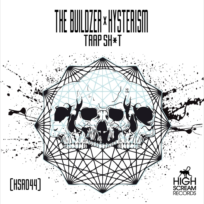 THE BUILDZER X HYSTERISM - Trap Sh*t
