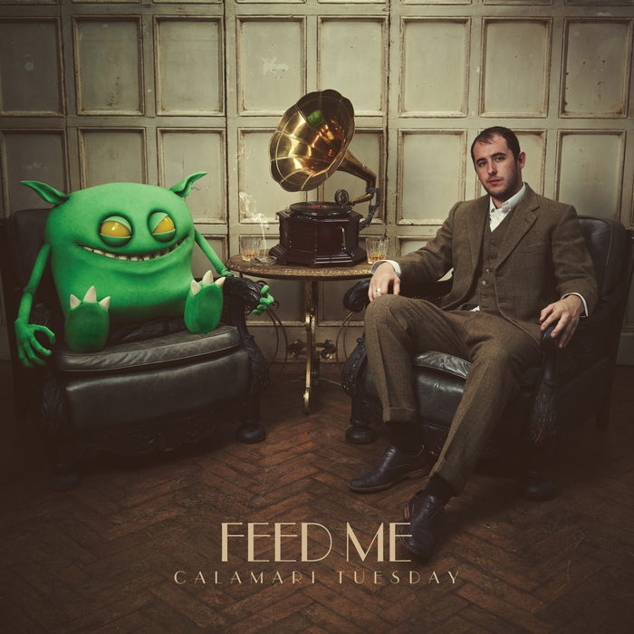 FEED ME - Calamari Tuesday
