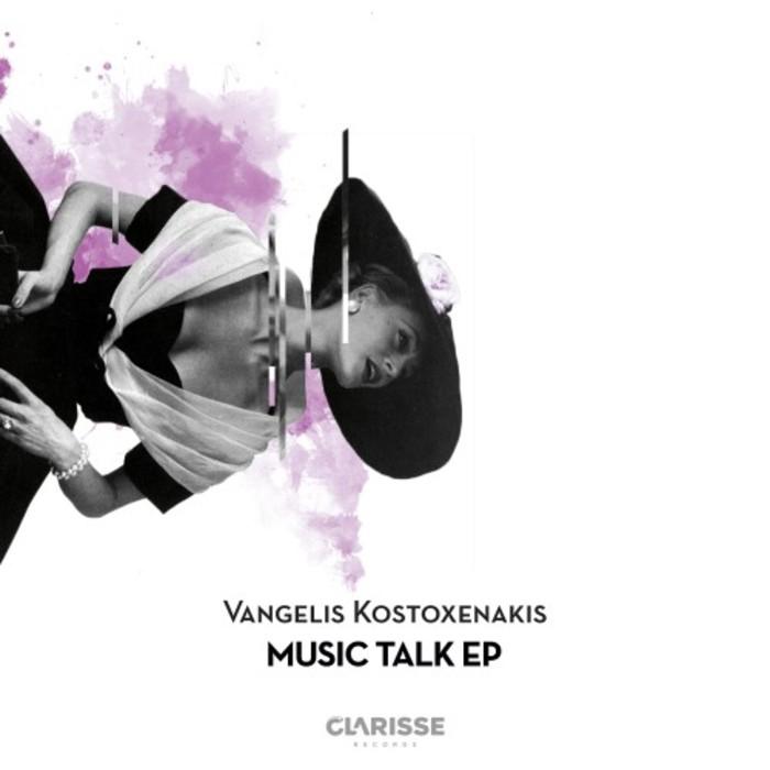 VANGELIS KOSTOXENAKIS - Music Talk EP