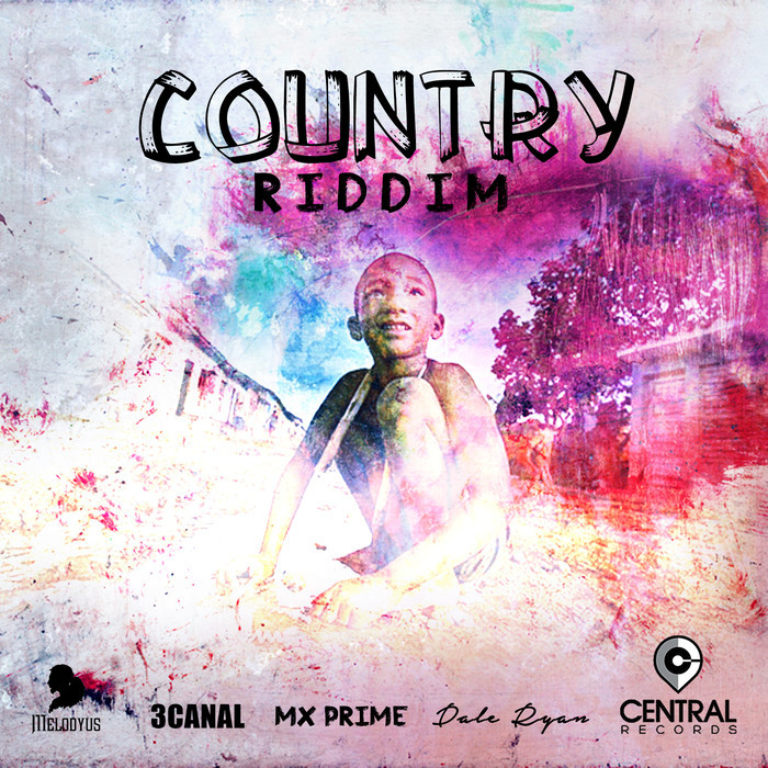 3 CANAL/MX PRIME/DALE RYAN/MELODYUS/CENTRAL RECORDS - Country Riddim
