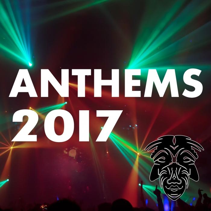 VARIOUS - Anthems 2017