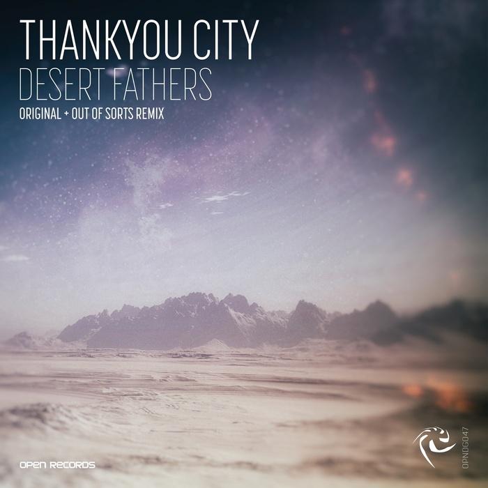 THANKYOU CITY - Desert Fathers