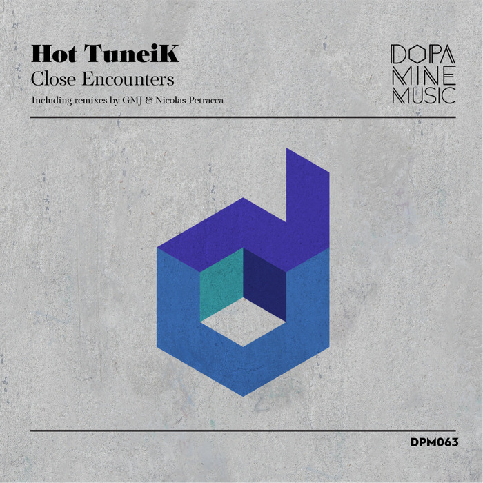 HOT TUNEIK - Close Encounters