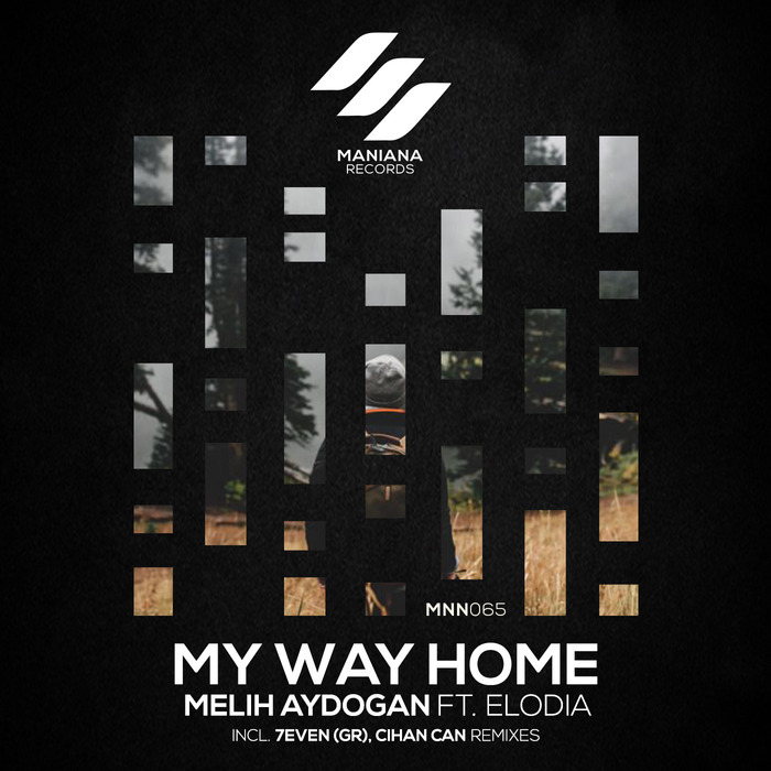 MELIH AYDOGAN/ELODIA - My Way Home