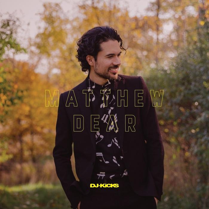 MATTHEW DEAR/VARIOUS - DJ-Kicks (unmixed tracks)