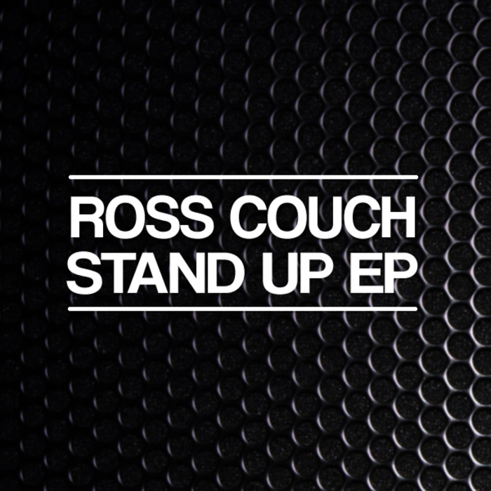 ROSS COUCH - Stand Up EP
