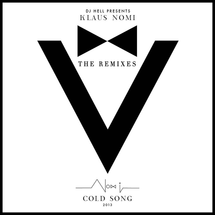 KLAUS NOMI/DJ HELL - Cold Song 2013 Remake (The Remixes)