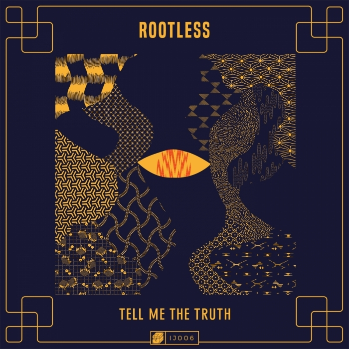 ROOTLESS - Tell Me The Truth