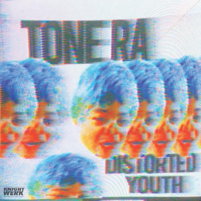 TONE RA - Distorted Youth