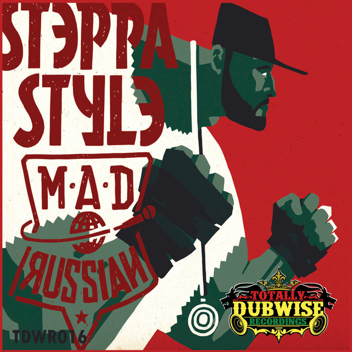 STEPPA STYLE - The Mad Russian
