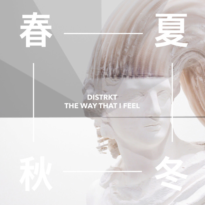 DISTRKT - The Way That I Feel