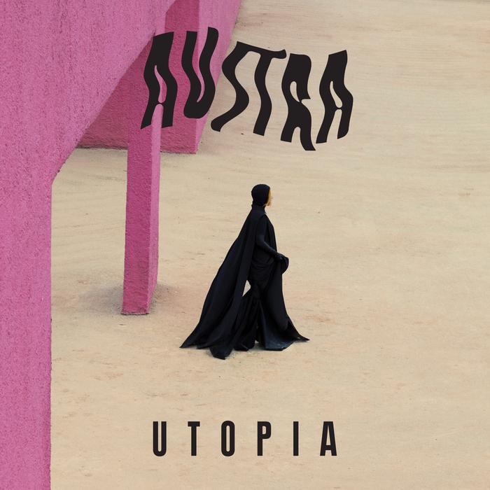 AUSTRA - Utopia