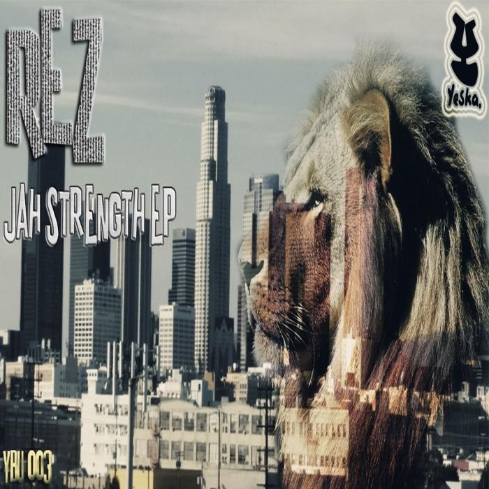 REZ - Jah Strength EP