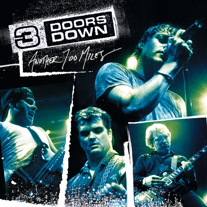 3 DOORS DOWN - Another 700 Miles (Live At The Congress Theater, Chicago 2003)