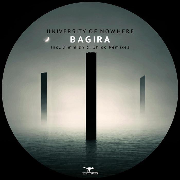 UNIVERSITY OF NOWHERE - Bagira