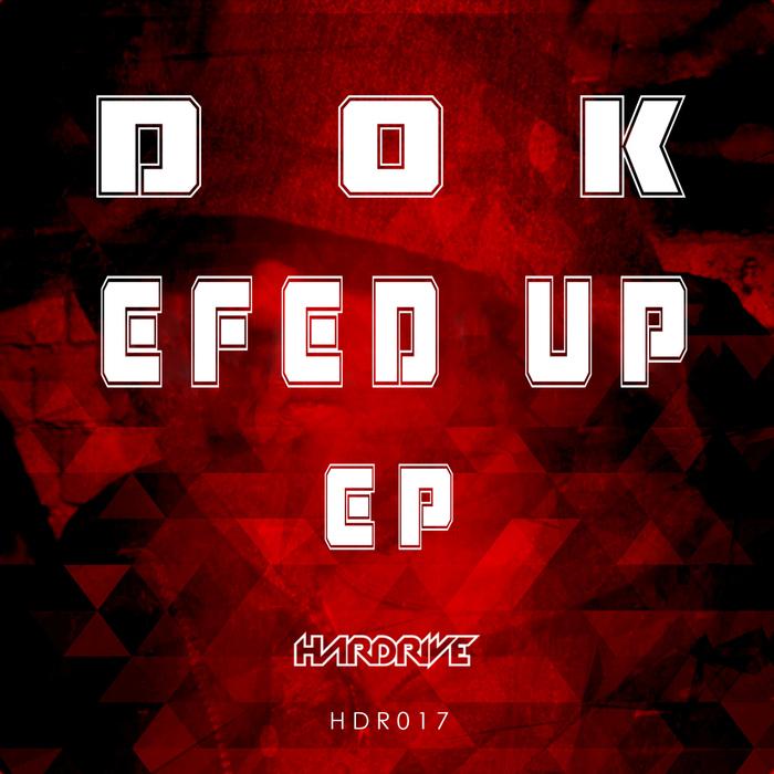 DOK - Efed Up EP