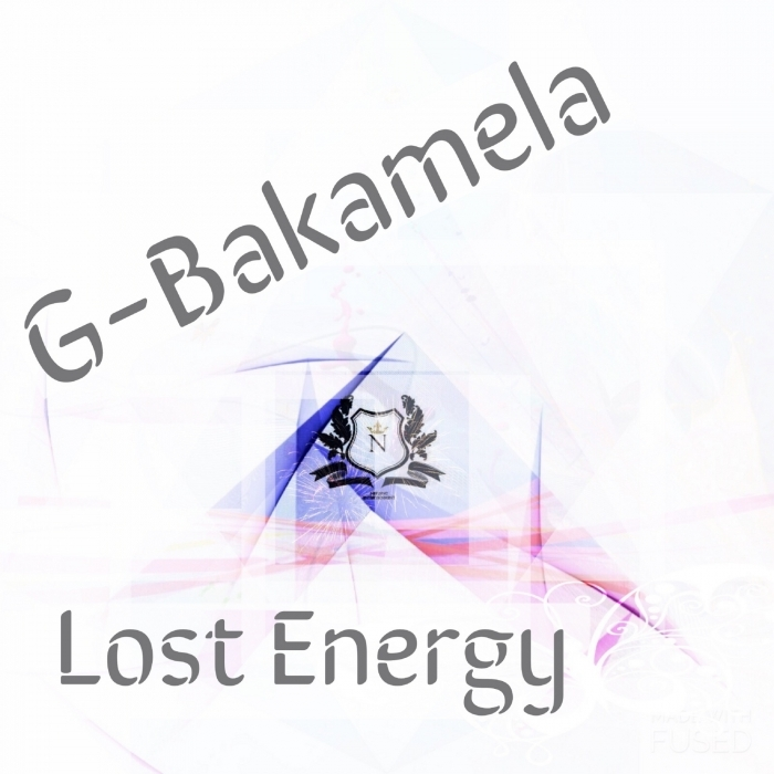 G-BAKAMELA - Lost Energy