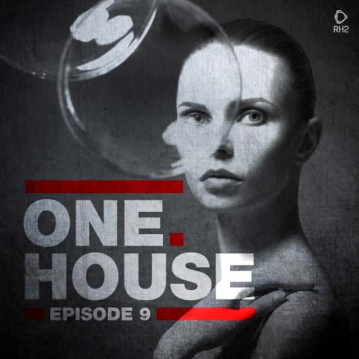 VARIOUS - One House - Episode Nine