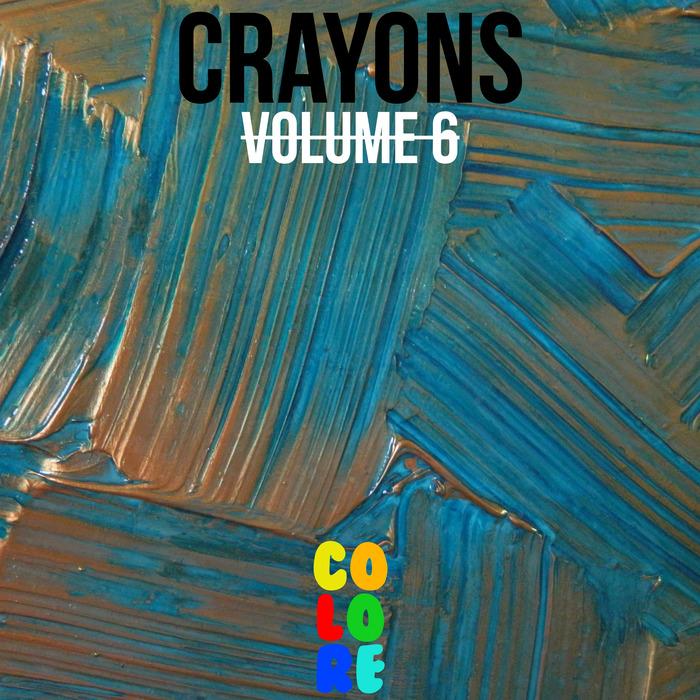 VARIOUS - Crayons Vol 6