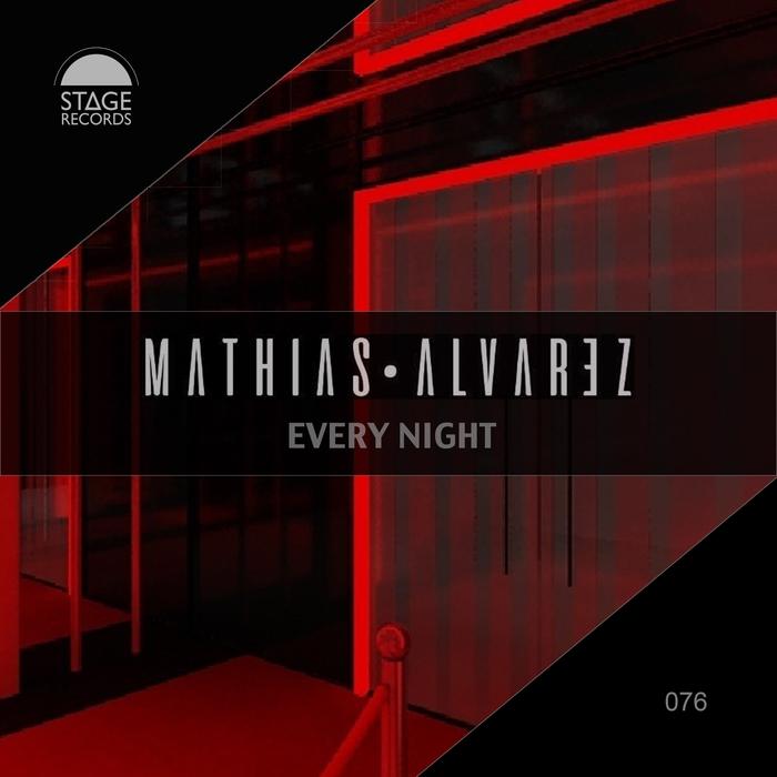MATHIAS ALVAREZ - Every Night