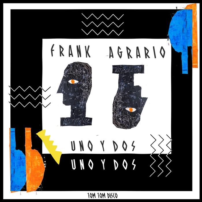 FRANK AGRARIO - Uno Y Dos
