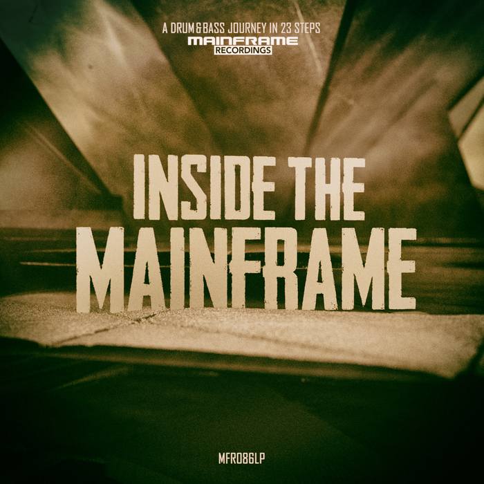 VARIOUS - Inside The Mainframe - A Drum & Bass Journey In 23 Steps