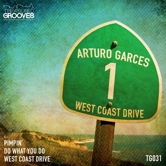 ARTURO GARCES - West Coast Drive