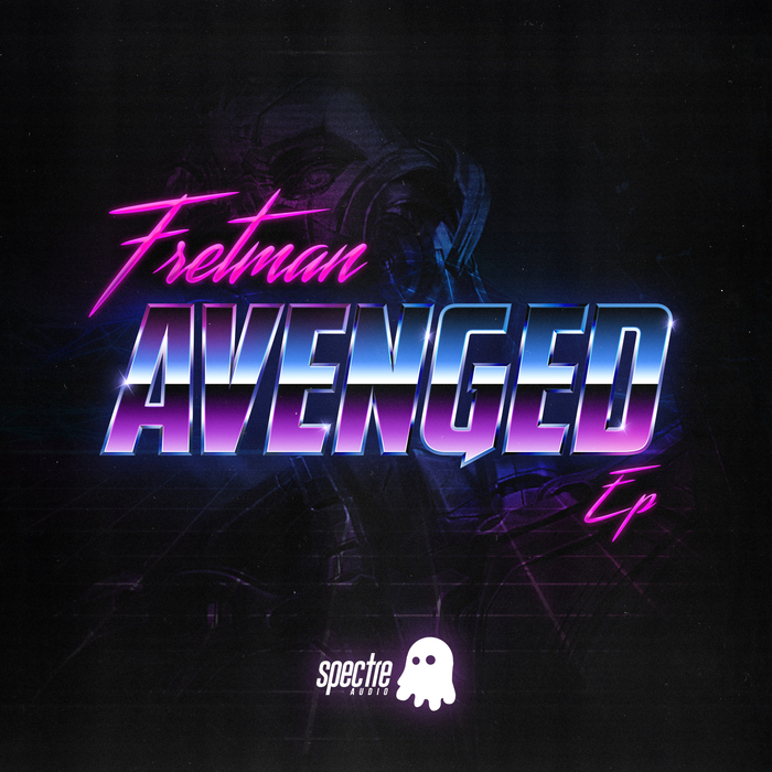 FRETMAN - Avenged