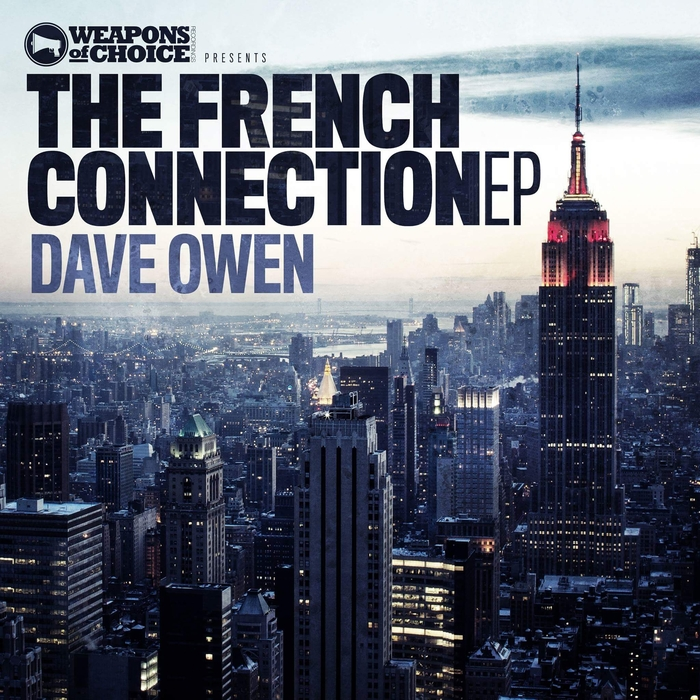 DAVE OWEN - The French Connection