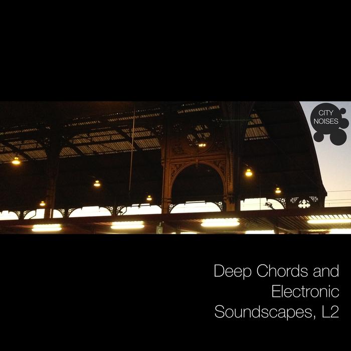 VARIOUS - Deep Chords & Electronic Soundscapes, L2