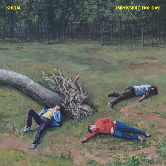 KHIDJA - Impossible Holiday