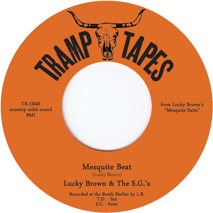 LUCKY BROWN - Mesquite Beat (feat The SG's)