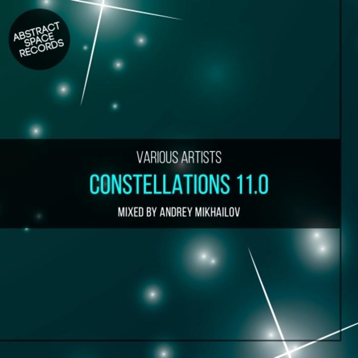 ANDREY MIKHAILOV/VARIOUS - Constellations 11.0 (unmixed tracks)