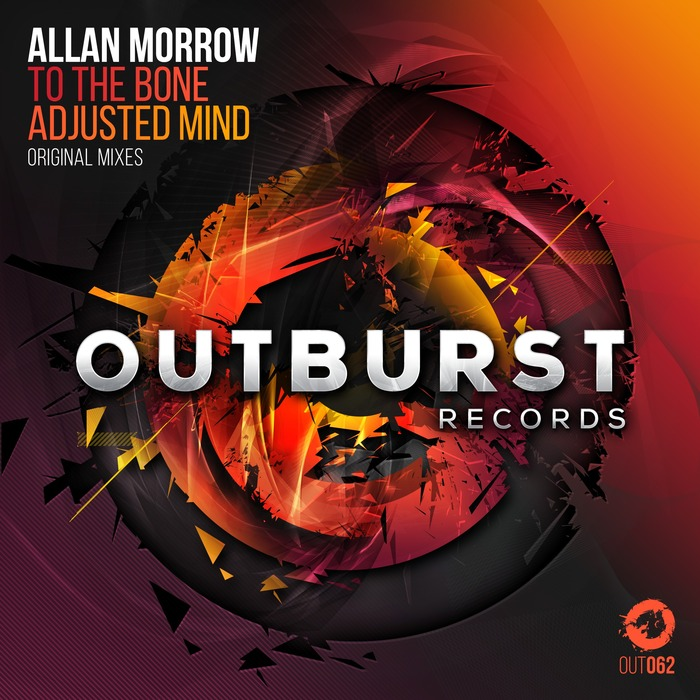 ALLAN MORROW - Adjusted Mind + To The Bone