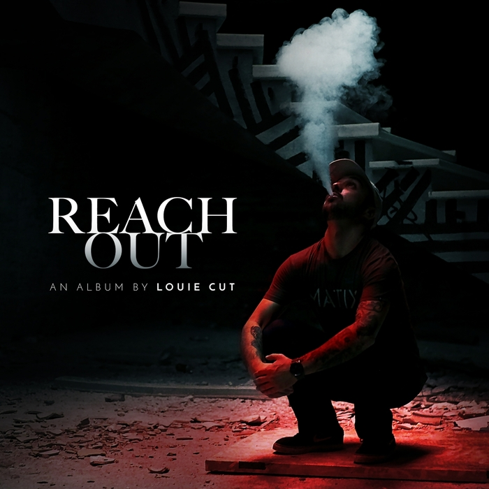 LOUIE CUT - Reach Out