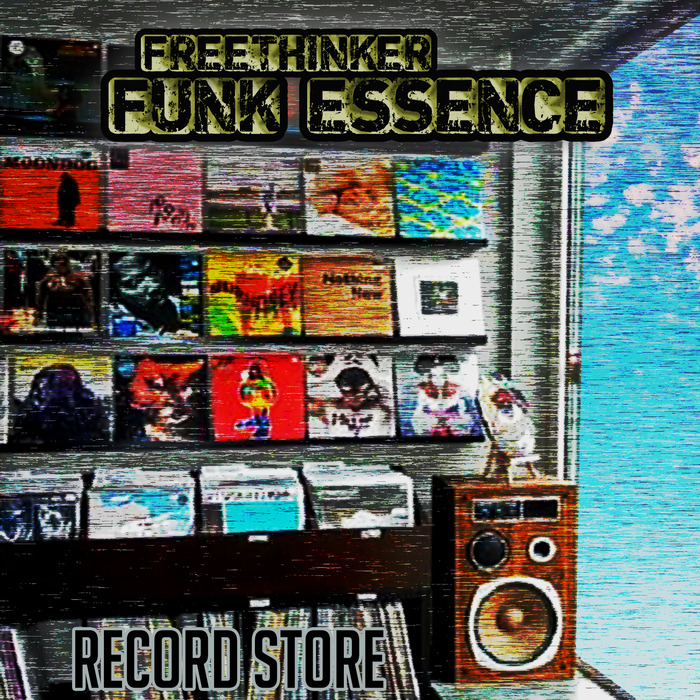 FREETHINKER FUNK ESSENCE - Record Store