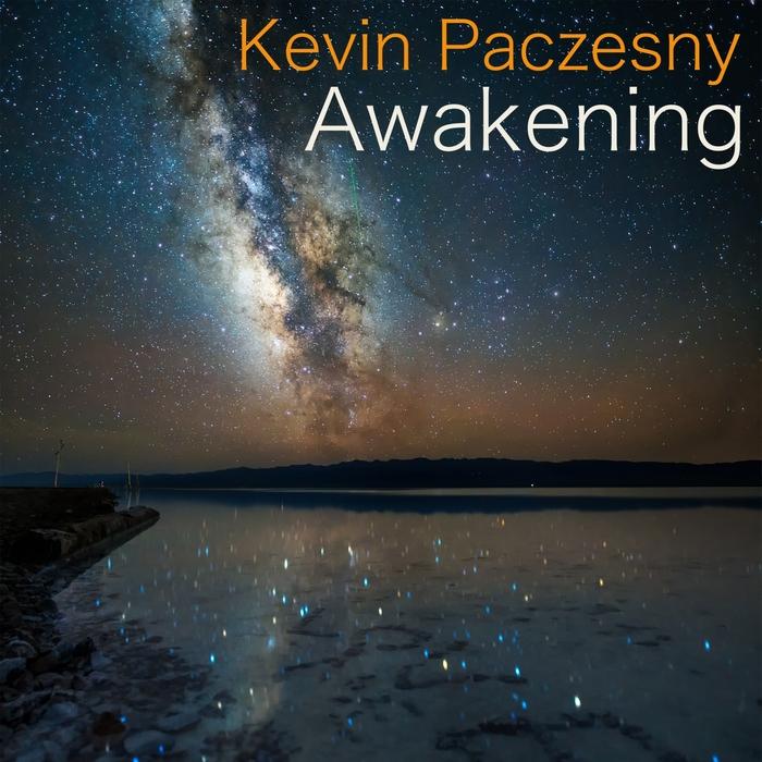 KEVIN PACZESNY - Awakening