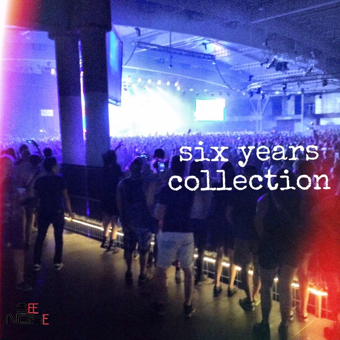 VARIOUS - Six Years Collection