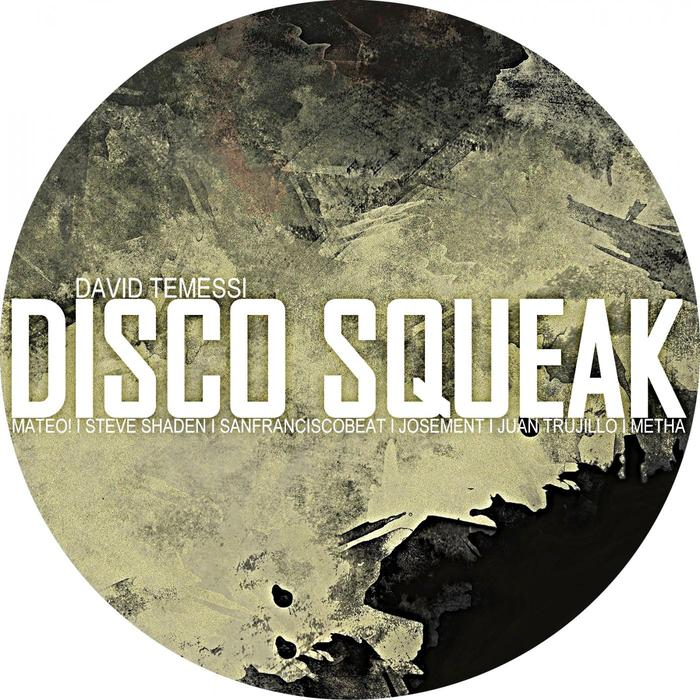 DAVID TEMESSI - Disco Squeak