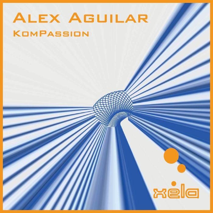 ALEX AGUILAR - KomPassion