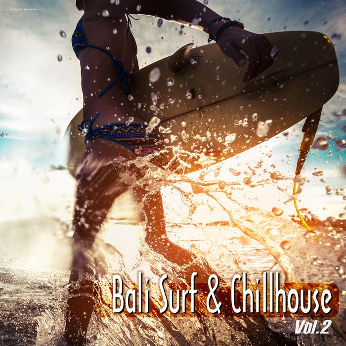 VARIOUS - Bali Surf & Chillhouse Vol 2