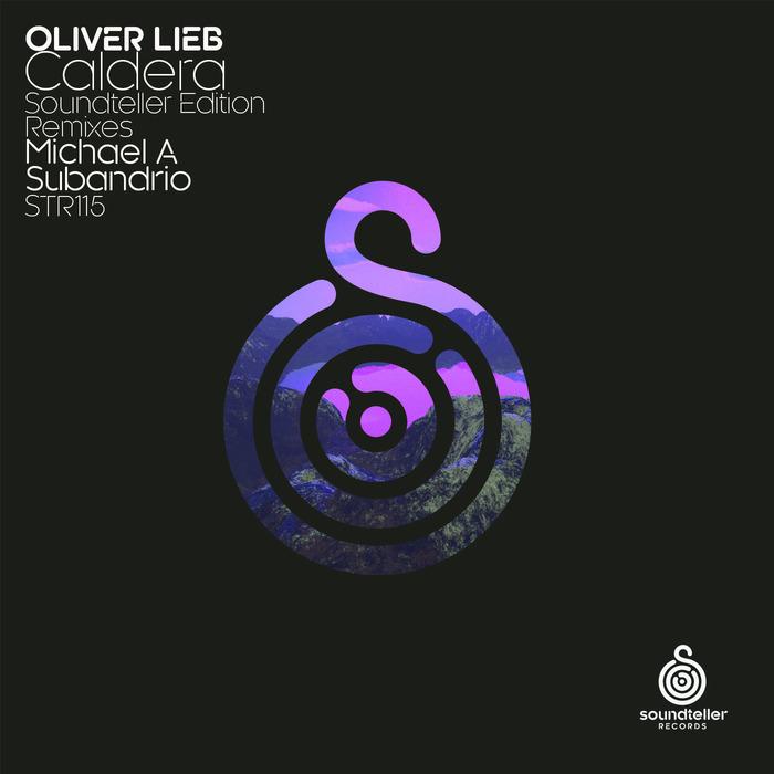 OLIVER LIEB - Caldera (Soundteller Edition)