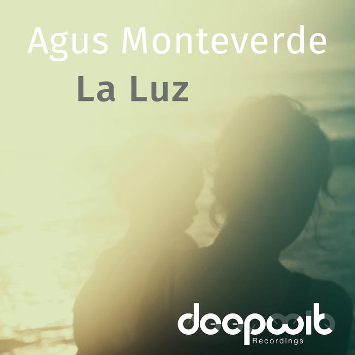 AGUS MONTEVERDE - La Luz