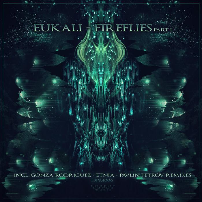 EUKALI - Fireflies Part 1