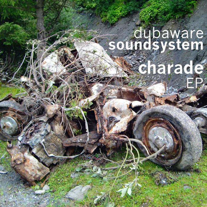 DUBAWARE SOUNDSYSTEM - Charade EP